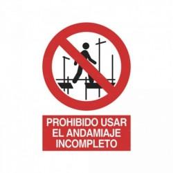 Señal Prohibido usar el andamiaje incompleto