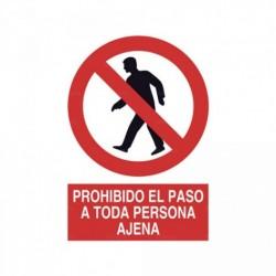 Señal Prohibido el paso a toda persona ajena