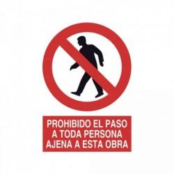 Señal Prohibido el paso a toda persona ajena a esta obra