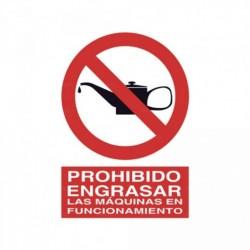 Señal Prohibido engrasar las máquinas en funcionamiento